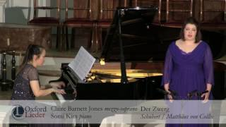 Oxford Lieder Young Artist Platform Auditions 2017: Claire Barnett Jones & Somi Kim - Der Zwerg