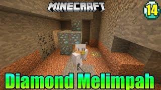 Diamond Melimpah Dimana-mana- Minecraft survival indonesia #14