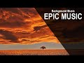 Epic & Heroic Background Music for Video Games and Films
