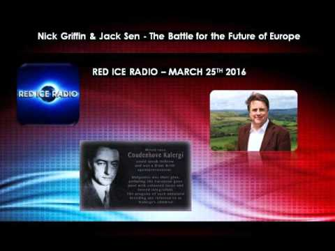 Nick Griffin & Jack Sen -  Red Ice Radio -  25th March 2016