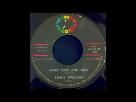 Benny Spellman - Every Now and Then (1962)