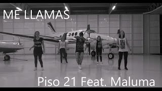 Piso 21 Me llamas Feat Maluna remix Coreografia l Cia Art Dance.mp3
