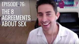The 8 Agreements About Sex