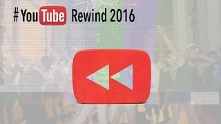 YouTube Rewind 2016 Rewinded -
