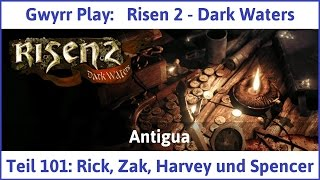 Risen 2 Teil 101: Rick, Zak, Harvey und Spencer - Let's Play