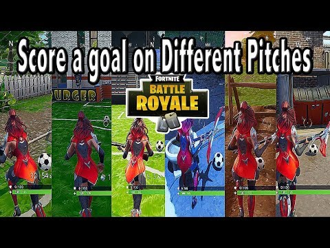 Score A Goal On Different Pitches (ALL LOCATIONS) - FORTNITE SEASON 4 WEEK 7 CHALLENGE