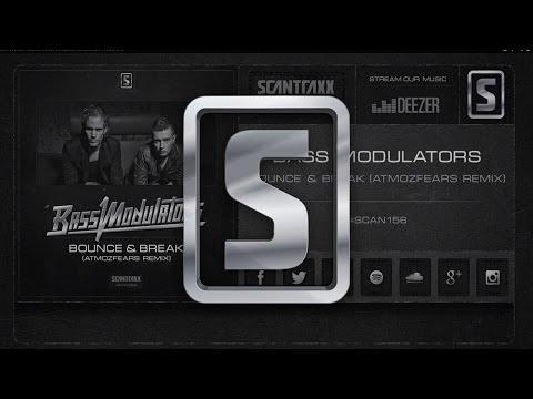 Bass Modulators - Bounce & Break (Atmozfears Remix) (#SCAN156 preview)