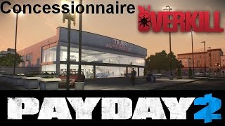 Payday 2: Concessionnaire Overkill Stealth Solo