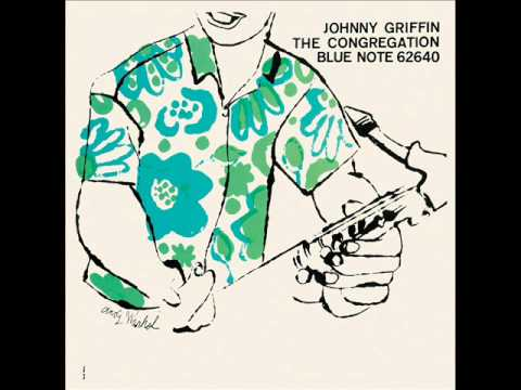 Johnny Griffin - I'm Glad There Is You