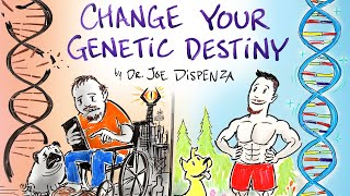 How to Change Y๐ur Genetic Destiny - Joe Dispenza