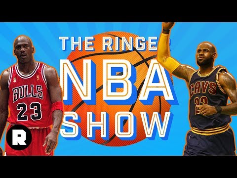 Michael Jordan vs. LeBron James and Final Stretch Preview | The Ringer NBA Show | The Ringer
