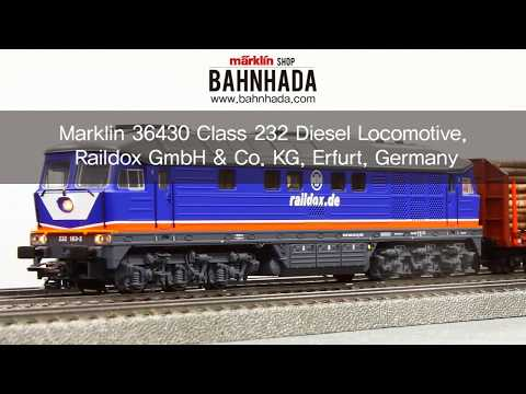 Marklin 36430 Diesellokomotive BR 232, Raildox GmbH & Co. KG, Erfurt. - BAHNHADA TV