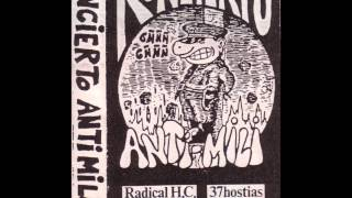 Radikal H.C. - Arriba La Fiesta Y La Venganza