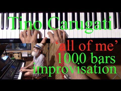 """Lezione di Piano n.210: """"All of me"""", 1000 bars improvisation"""