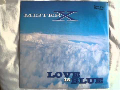 Mister X - Love Is Blue