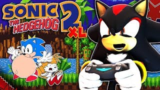 Shadow Plays Sonic XL! - BEST GAME EVER!!