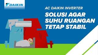 AC Daikin Inverter, Solusi Kenyamanan Kamu! | Daikin Indonesia
