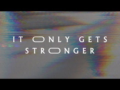 It Only Gets Stronger (Lyric Video) - Jeremy Riddle | MORE