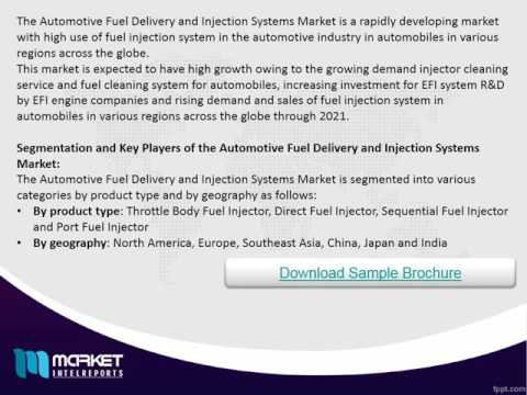 Global Automotive Fuel Delivery and Injection Systems Market  Opportunities & Trends 2021