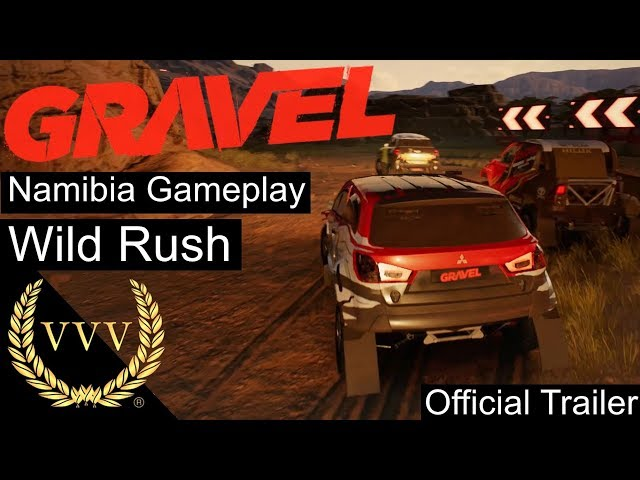 Gravel Gameplay - Namibia Wild Rush Official Trailer