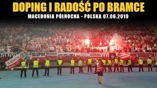 DOPING I RADOŚĆ PO BRAMCE: Macedonia Północna - Polska 07.06.2019