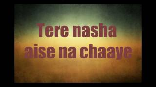 "Players-""Jhoom Jhoom Ta Hun Main/Tera Nasha"" (2012 full song) lyrics"