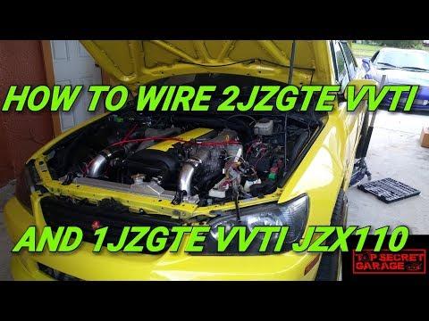 HOW TO WIRE 2JZGTE VVTI AND 1JZGTE VVTI JZX110