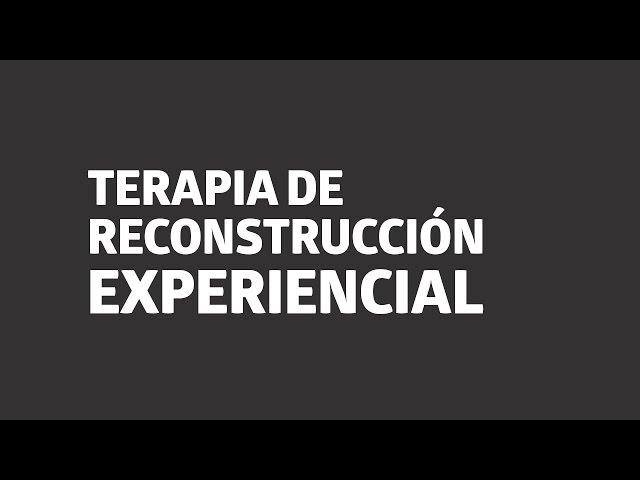 Terapia Reconstrucción Experiencial | UTEL Universidad