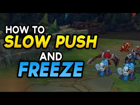 How to SLOW PUSH and FREEZE - Abusing Lane Control to Diamond (League of Legends)