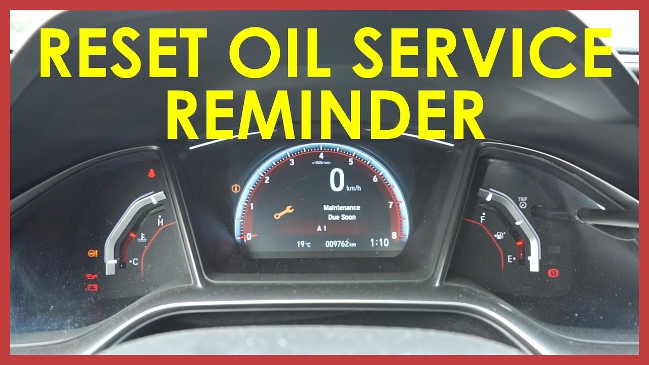 How To Reset Your Oil Service Reminder 2017 Honda Civic