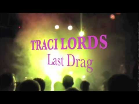 "TRACI LORDS performs ""Last Drag"" Live in LA"