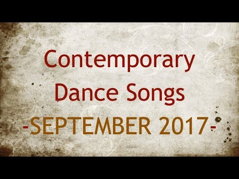 Contemporary Dance Songs - September 2017