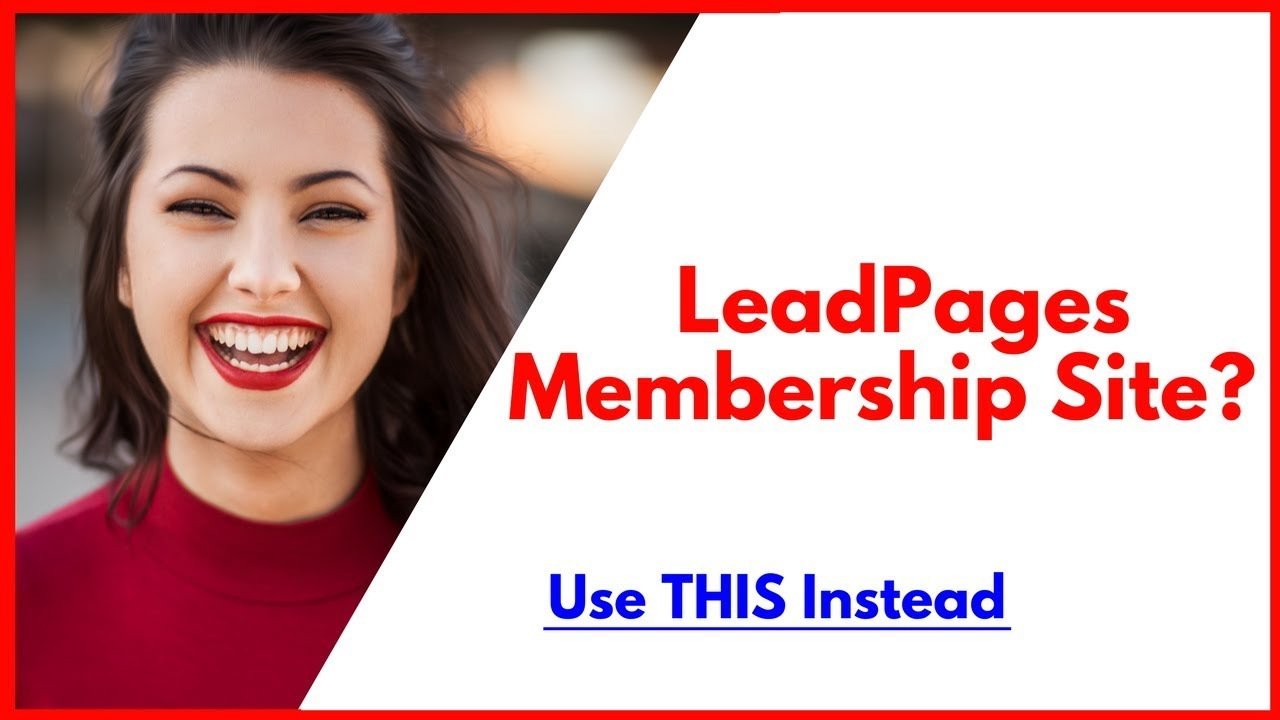 ClickFunnels Membership Site Or LeadPages Membership Site?