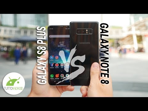 Samsung Galaxy NOTE 8 o S8 PLUS? Ecco QUALE SCEGLIERE!   Confronto ITA   TuttoAndroid
