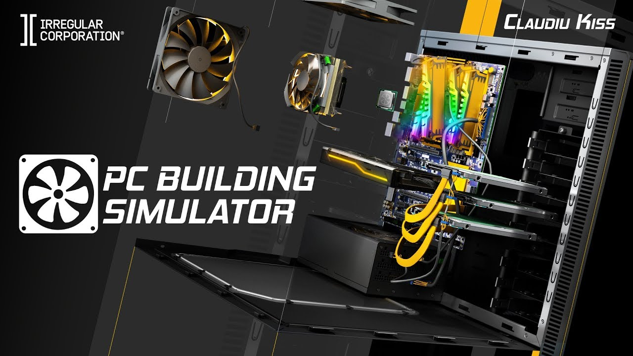PC Building Simulator Launch Trailer - YouTube