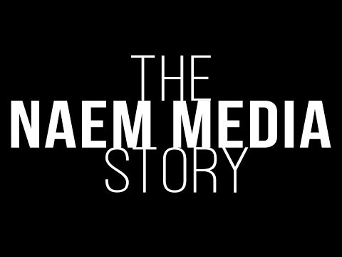 "NAEM MEDIA ""About Us"""