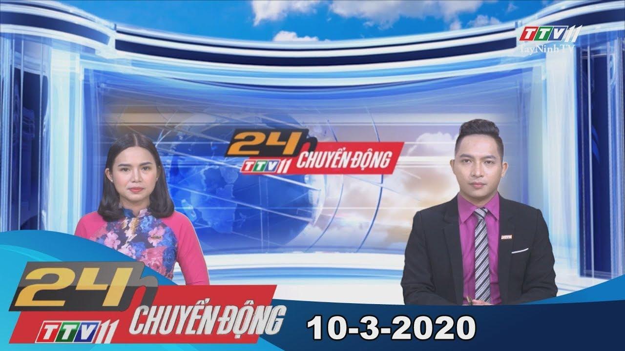 24h Chuyển động 10-3-2020 | Tin tức hôm nay | TayNinhTV