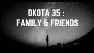 Gambar cover DKOTA 35 : Amapiano mix  [ Family & Friends edition ]