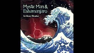 Mystic Man & Eshamanjaro - Minds I