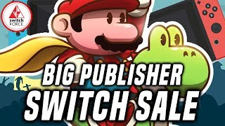 LOTS of Nintendo Switch Sales Available NOW! eShop Switch Game Big Publisher Sale!