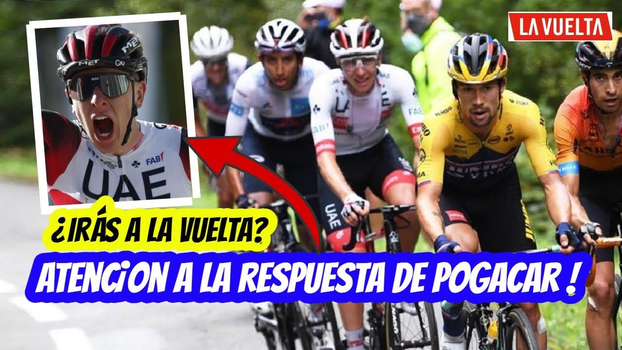 Ciclismo 🚴 POGACAR ¿Estará en LA VUELTA? Atención a la Respuesta...