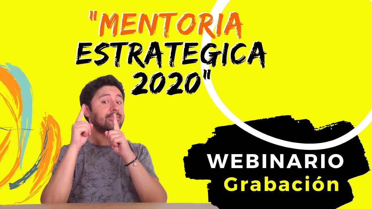 """[WEBINARIO] """"Mentoria Estrategica 2020"""""""