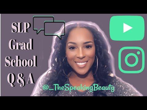 SLP GRADUATE SCHOOL Q&A   The Speaking Beauty