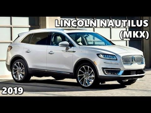 2019 Lincoln Mkx Aka Lincoln Nautilus First Look Youtube