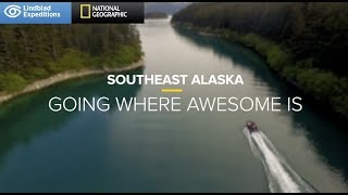 Southeast Alaska: Going Where Awesome Is | Lindblad Expeditions-National Geographic