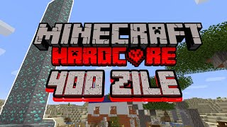 Am Supravietuit 400 Zile In Minecraft Hardcore Si Asta S-a Intamplat