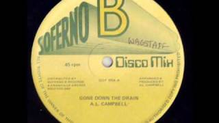 AL CAMBELL,GONE DOWN THE DRAIN,SOFERNO B 12""