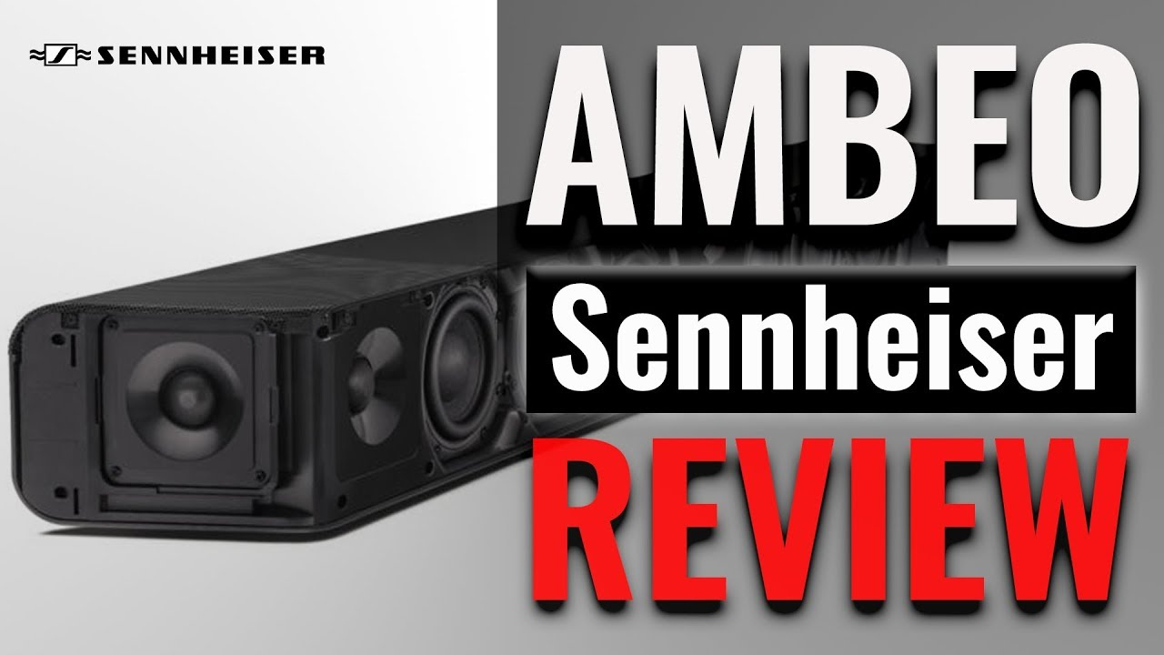 Sennheiser AMBEO Soundbar Review | Best Atmos Soundbar?