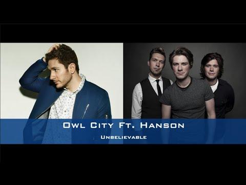 Unbelievable - Owl City ft. Hanson (Lyrics) mp3
