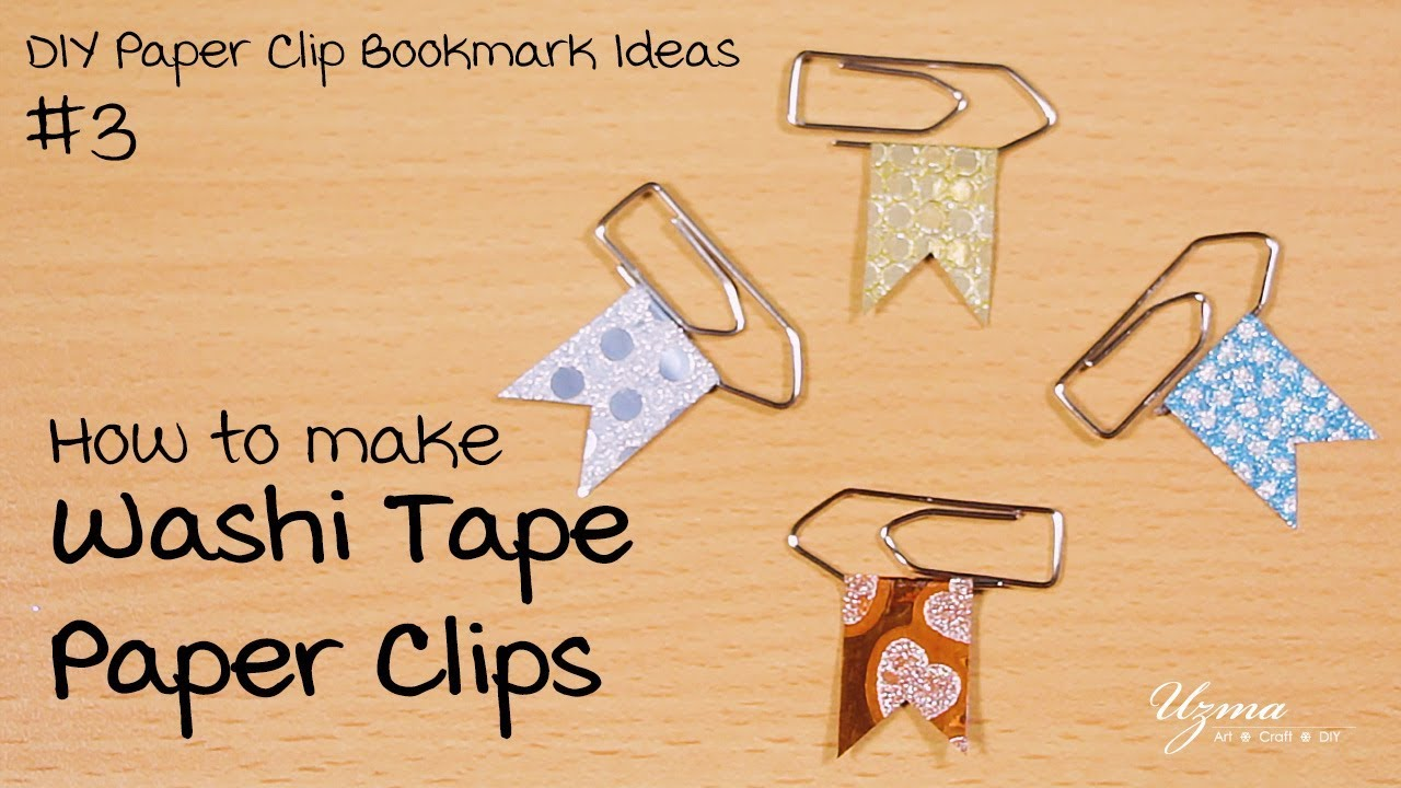 How To Make Washi Tape Paper Clips Diy Paper Clip Bookmark Ideas